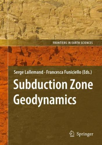 Frontiers in Earth Sciences Ser.: Subduction Zone Geodynamics (2009. Hardcover) for sale online   eBay
