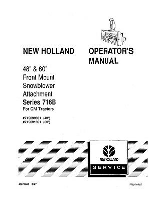 NEW HOLLAND 716B 48 60 Inch Snowblower OM. for CM Tractors