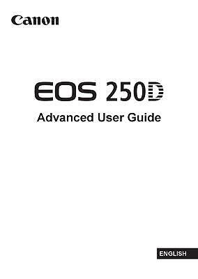 CANON EOS 250D CAMERA PRINTED USER MANUAL GUIDE HANDBOOK