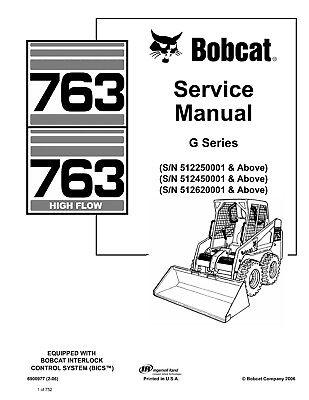 Bobcat 763 763H G Series Skid Steer Loader Service Repair