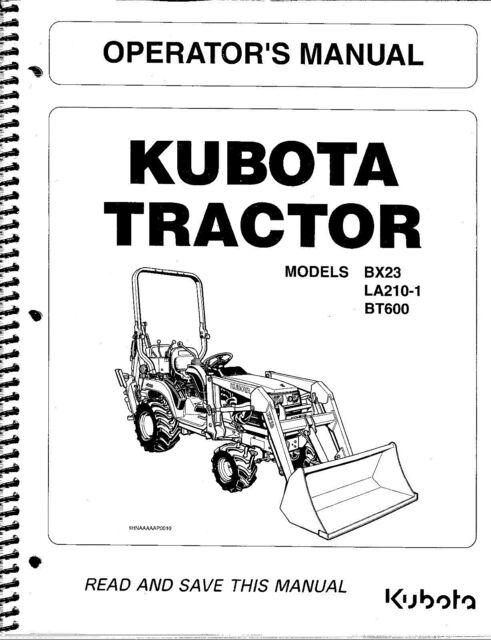 Kubota Bx23 La210-1 Bt600 Tractor Loader Backhoe Operator
