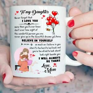Download To My Daughter Never Forget That I Love You Mug Gifts for ...