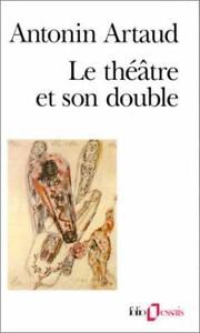 Le Theatre Et Son Double : theatre, double, Theatre, Double, Artaud,, Antonin, 9782070323012
