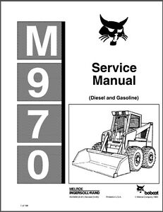 Bobcat M970 ( M 970 ) Skid Steer Loader Service Manual on