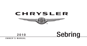 Chrysler Sebring Owner's Manual 2007, 2008, 2009, 2010