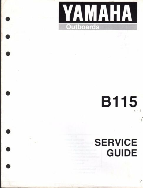 PRINTED NOVEMBER 1997 YAMAHA OUTBOARD B115 SERVICE GUIDE