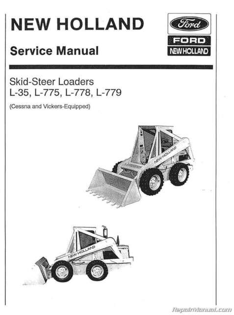 Ford New Holland L35 L775 L778 L779 Skid Steer Service