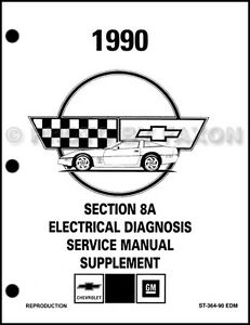 1990 Corvette Electrical Diagnosis Manual NEW Factory