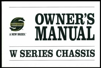 2009 Workhorse W Series Chassis Owners Manual User Guide