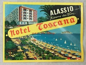 Details About Vintage Luggage Tag Label Hotel Toscana Alassio Italy Riviera Dei Fiori