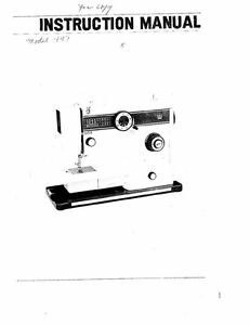 White W447 Sewing Machine/Embroidery/Serger Owners Manual