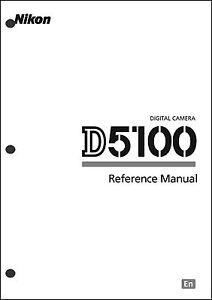 Nikon D5100 User Manual Guide Instruction Operator Manual