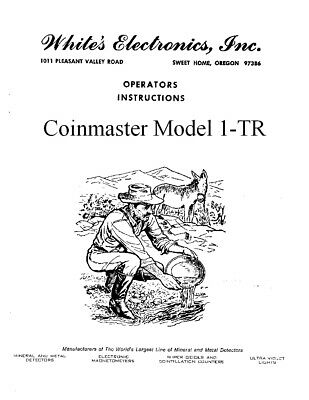 Metal Detector Manual White's Coinmaster 1-TR Find