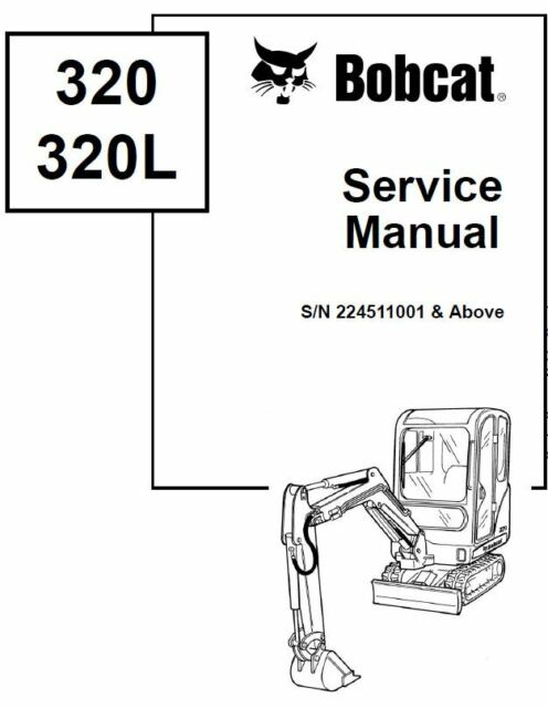 BEST Bobcat 320 320L Excavator Service Repair Manual On CD