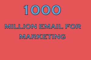 1000 Millions Email List for Marketing and Business