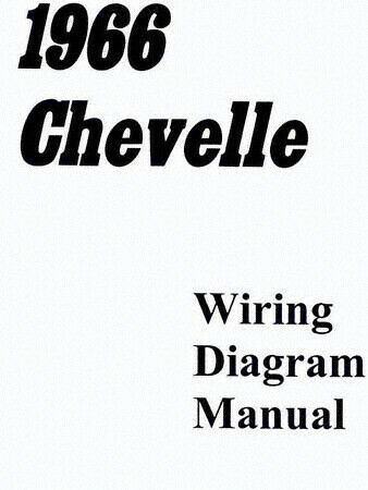 1966 Chevelle & El Camino Wiring Diagram for sale online
