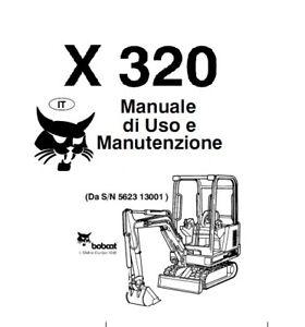 libro manuale BOBCAT X320-320 USO E MANUTENZIONE IN
