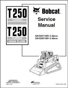 Bobcat T250 Turbo / Turbo High Flow Skid Steer Loader