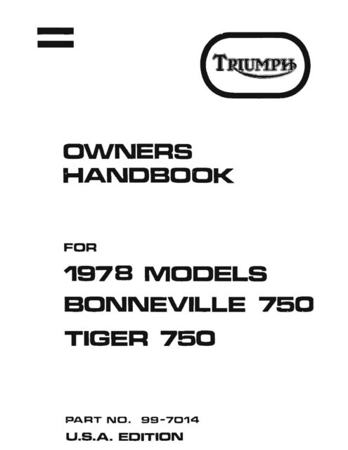 Triumph Owners Manual Book 1978 Bonneville 750 1978 Tiger