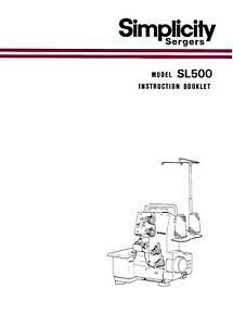 SIMPLICITY SL500 INSTRUCTION and SERVICE MANUALS * on CD