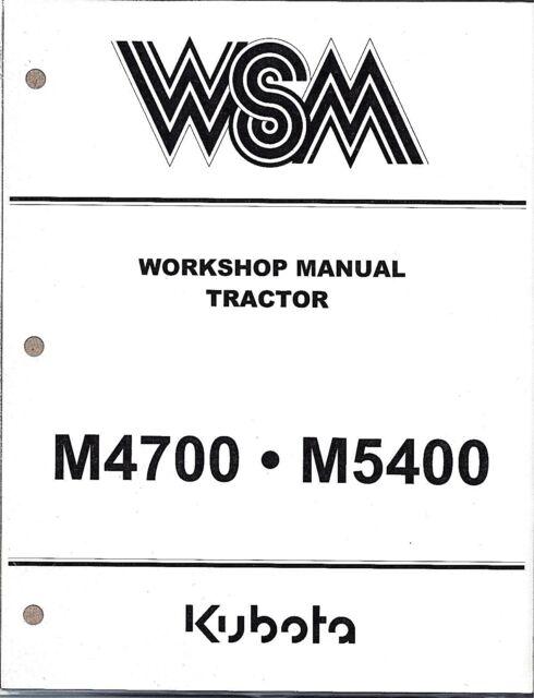 Kubota M4700 M5400 Tractor Workshop Service Repair Manual