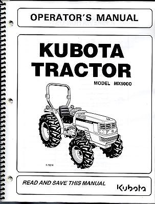 Kubota MX5000 Tractor PLUS Loader Operator's Manuals SET