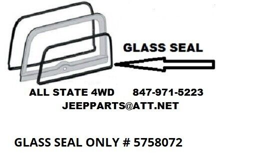 JEEP CJ7 LIFTGATE INNER GLASS SEAL, FITS FACTORY HARDTOP