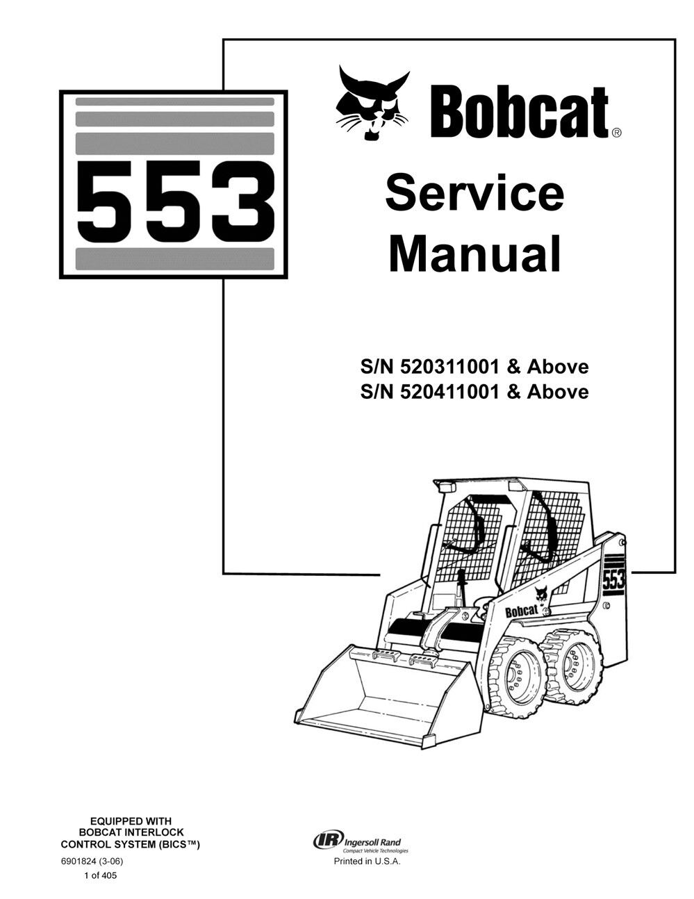 New Bobcat 553 Skid Steer Loader 2006 Edition Repair