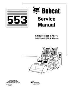 New Bobcat 553 Skid Steer Loader 2006 Edition Repair