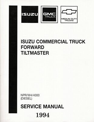 1994 Isuzu NPR W4 4000 Diesel Forward Tiltmaster Service