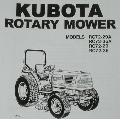 Kubota Mid Mount Rotary Mower Manual L2900 RCK72-29 RCK72