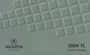 2009 Acura TL Owners Manual User Guide Reference Operator