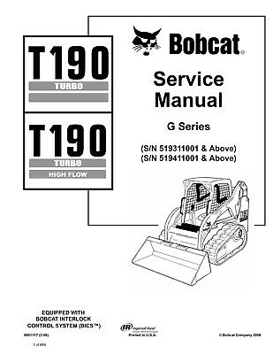 Bobcat T190 Turbo, Higflow Skid Steer 2006 Edition Repair