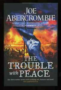 The Trouble With Peace : trouble, peace, Abercrombie, Trouble, Peace;, SIGNED, 1st/1st