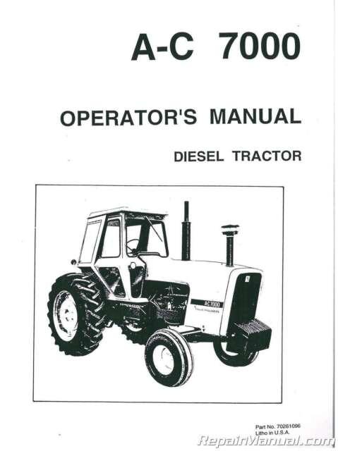Allis-Chalmers 7000 Diesel Tractor Operators Manual Serial