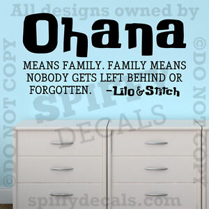 OHANA MEANS FAMILY LILO AND STITCH DISNEY Quote Vinyl Wall
