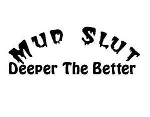 Mud Slut 4x4 Off Road RZR Crawler SxS Funny Decal Custom