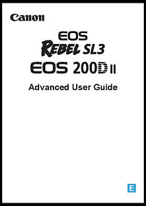 Canon EOS Rebel SL3 Instruction Owner User's Manual Book