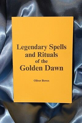 Download Legendary Spells and Rituals of The Golden Dawn