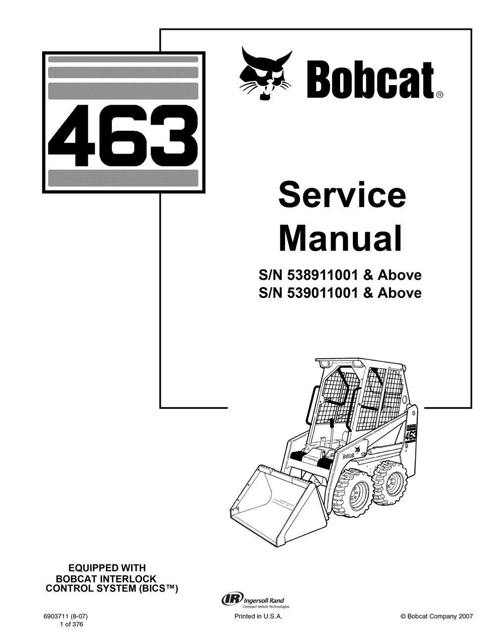 New Bobcat 463 Skid Steer Loader 2007 Edition Repair