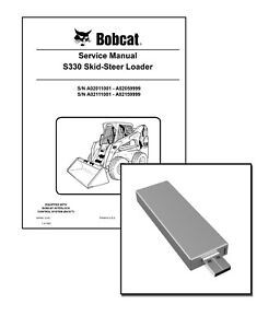 Bobcat S330 Skid Steer Loader Workshop Service Manual USB