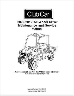 Club Car Carryall 295 295 SE XRT 1550 1550 SE Intellitach