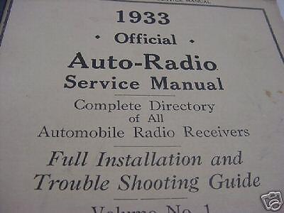 1933 Official Auto Radio Service Manual & Installation on