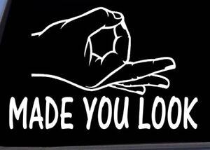 Made You Look Decal / Below the Waist OK Sign Circle Hand ...