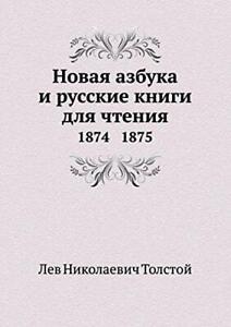 Novaya Azbuka I Russkie Knigi Dlya Chteniya 1874 1875