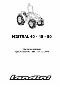 Landini Mistral 40 45 50 Tractor Training Workshop Manual