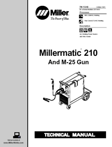 MILLER MILLERMATIC 210 AND M 25 GUN SERVICE TECHNICAL