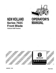 NEW HOLLAND 702C Front Blade 1720 1920 Tractor OPERATORS