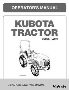 KUBOTA TRACTOR L2501 OPERATORS MANUAL REPRINTED 2014