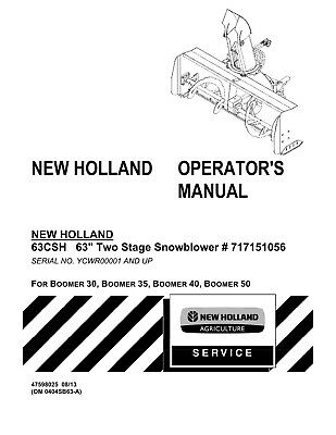 NEW HOLLAND BOOMER 30 35 40 63CSH 63 inch Snowblower